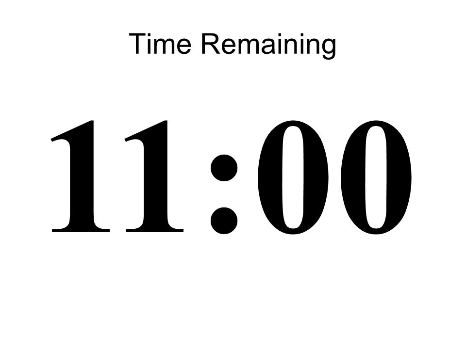 10 Time Remaining 11:00