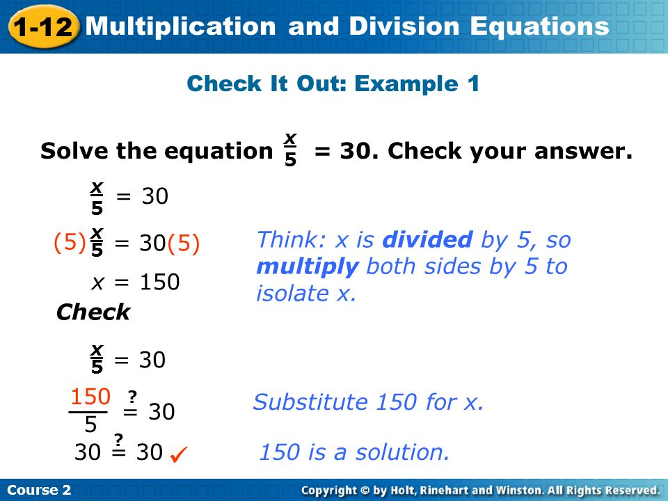  Check It Out: Example 1 Solve the equation = 30. Check your answer.