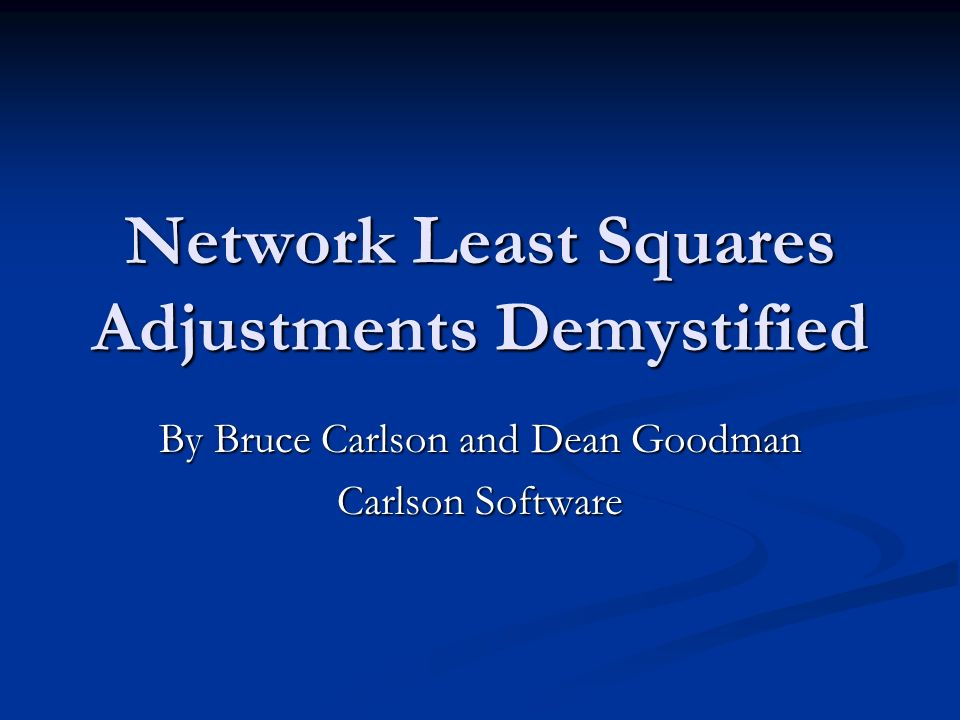 theory of errors and least squares adjustment Least squares adjustments have their roots in the normal distribution, which is pictured in figure 1 the equation for the least squares method does not guarantee that the solution is always a good one just like other methods of adjustment, the basic principle of garbage in, garbage out still applies.