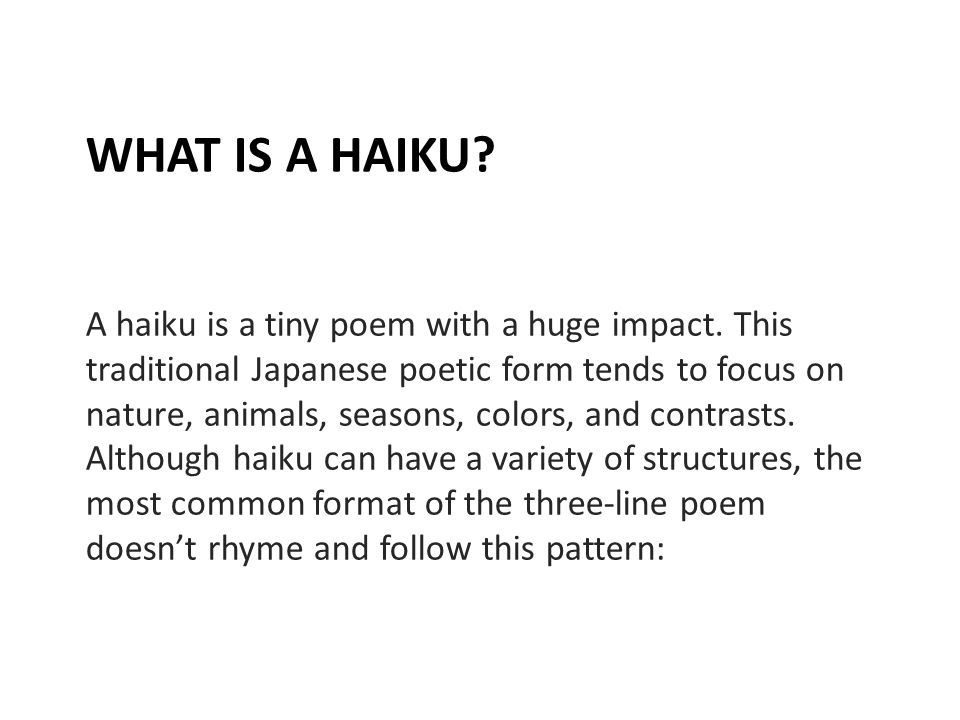 What Is A Haiku A Haiku Is A Tiny Poem With A Huge Impact This Adorable What's The Pattern Of A Haiku
