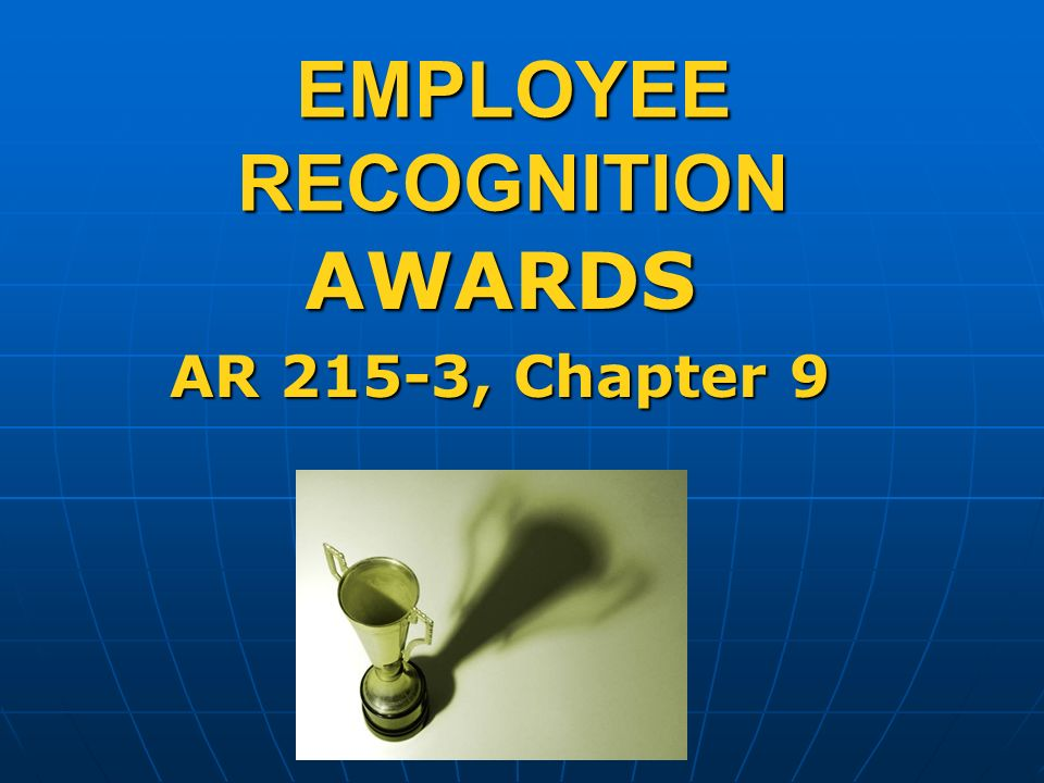 21 employee recognition awards ar 215 3 chapter 9