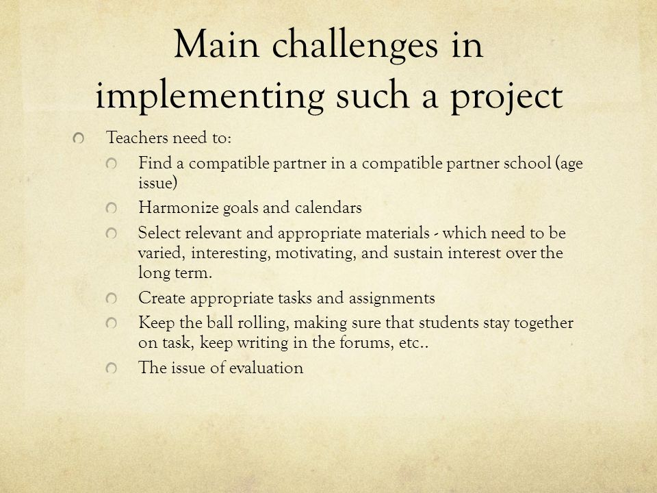 Main challenges in implementing such a project