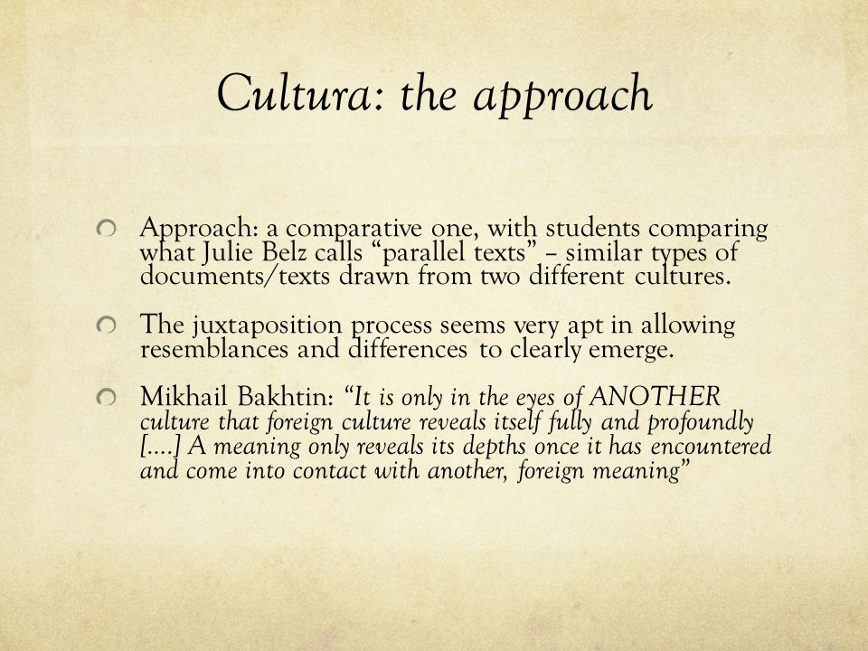 Cultura: the approach