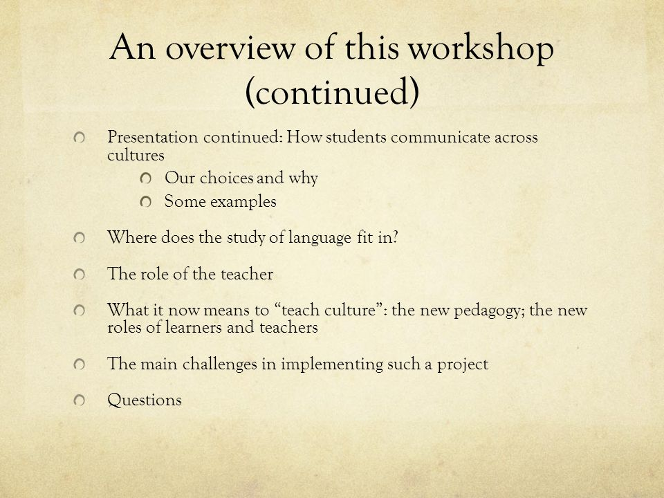 An overview of this workshop (continued)