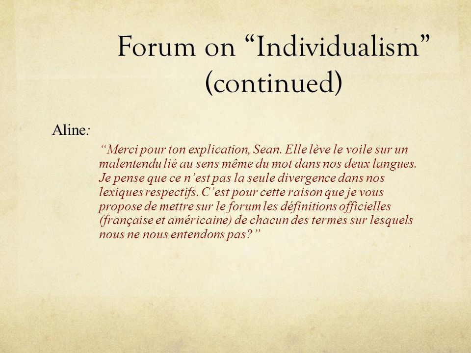Forum on Individualism (continued)