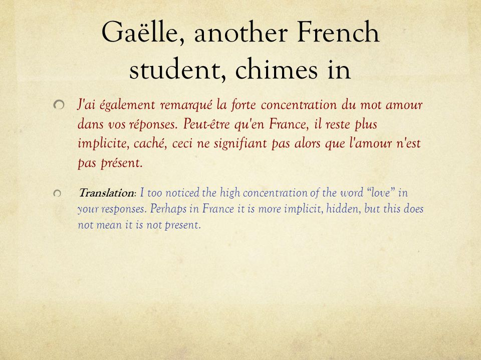 Gaëlle, another French student, chimes in