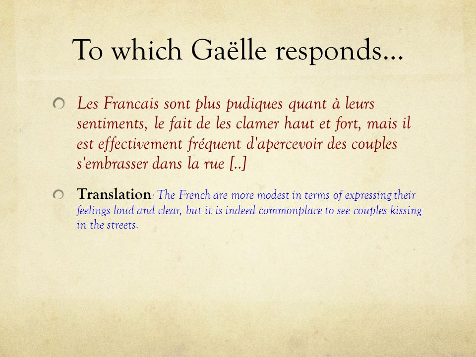 To which Gaëlle responds…
