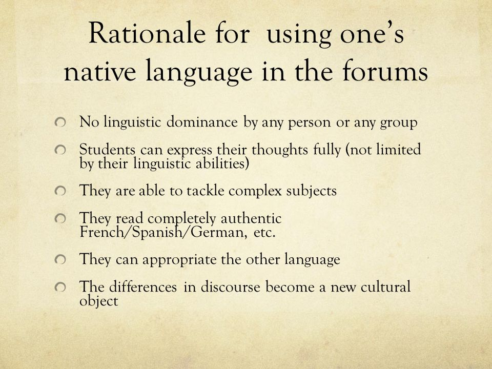 Rationale for using one's native language in the forums
