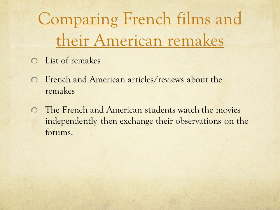 Comparing French films and their American remakes