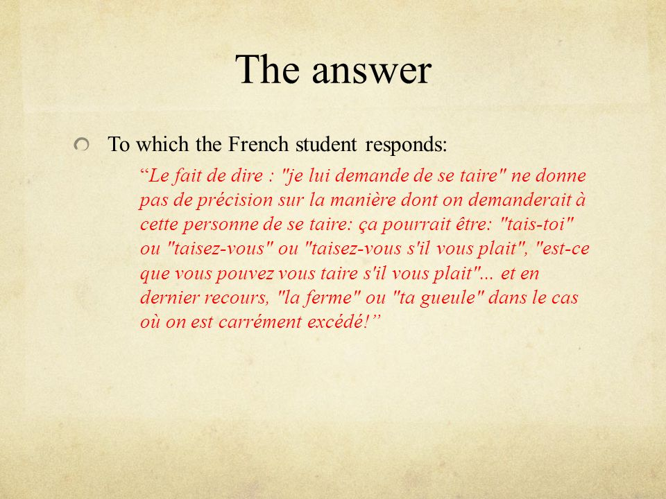 The answer To which the French student responds: