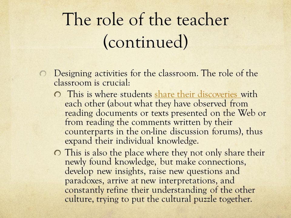 The role of the teacher (continued)