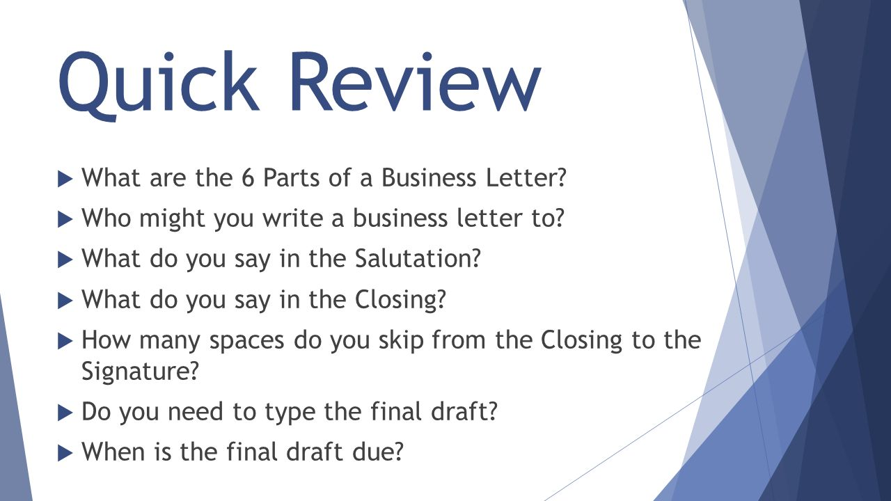 what to write in a letter of recommendation writing a formal letter ppt 25596 | Quick Review What are the 6 Parts of a Business Letter