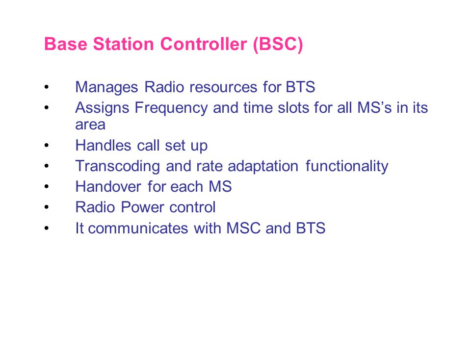 Base Station Controller (BSC)