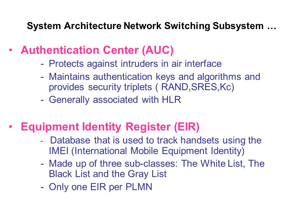 System Architecture Network Switching Subsystem …