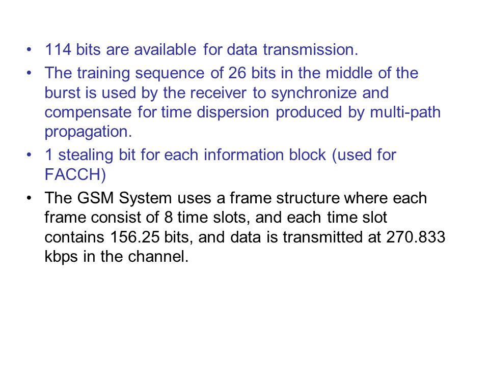 114 bits are available for data transmission.