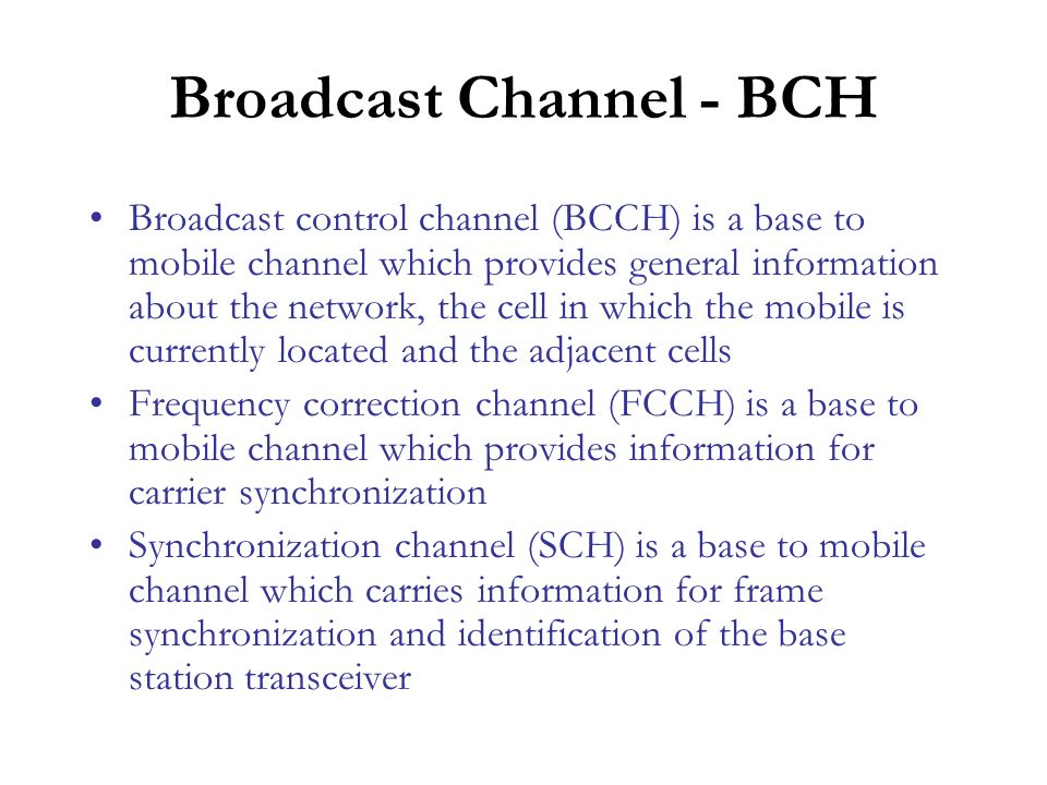 Broadcast Channel - BCH