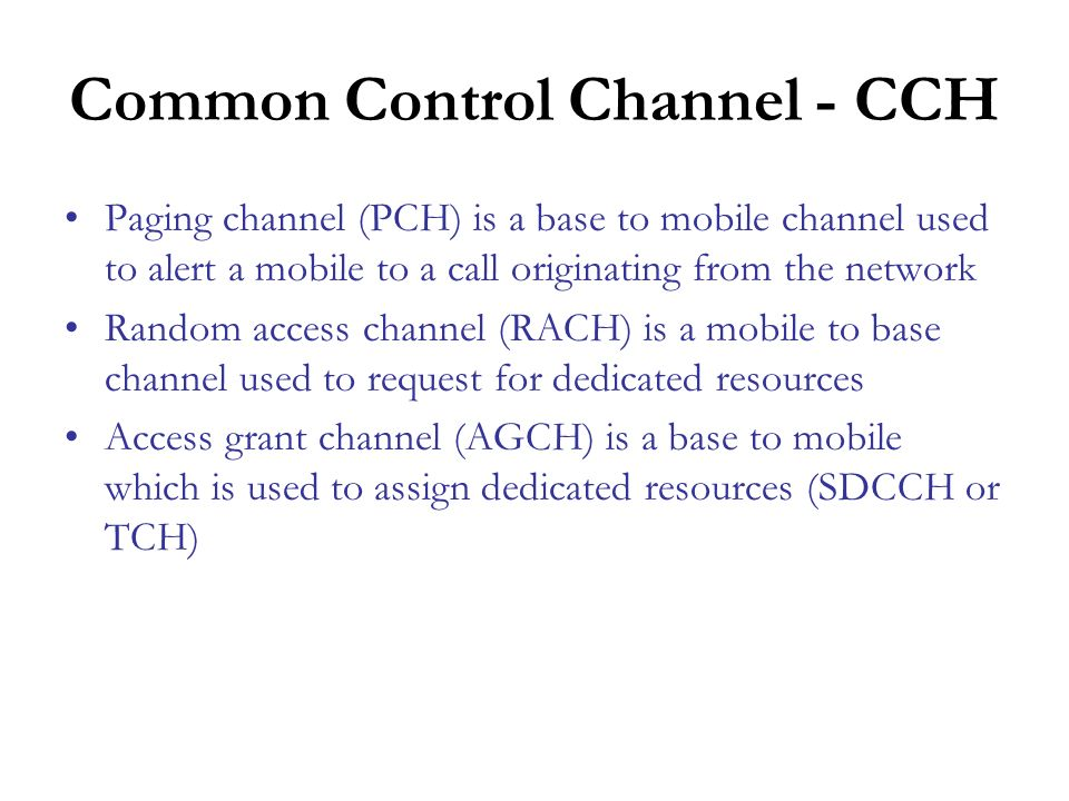 Common Control Channel - CCH