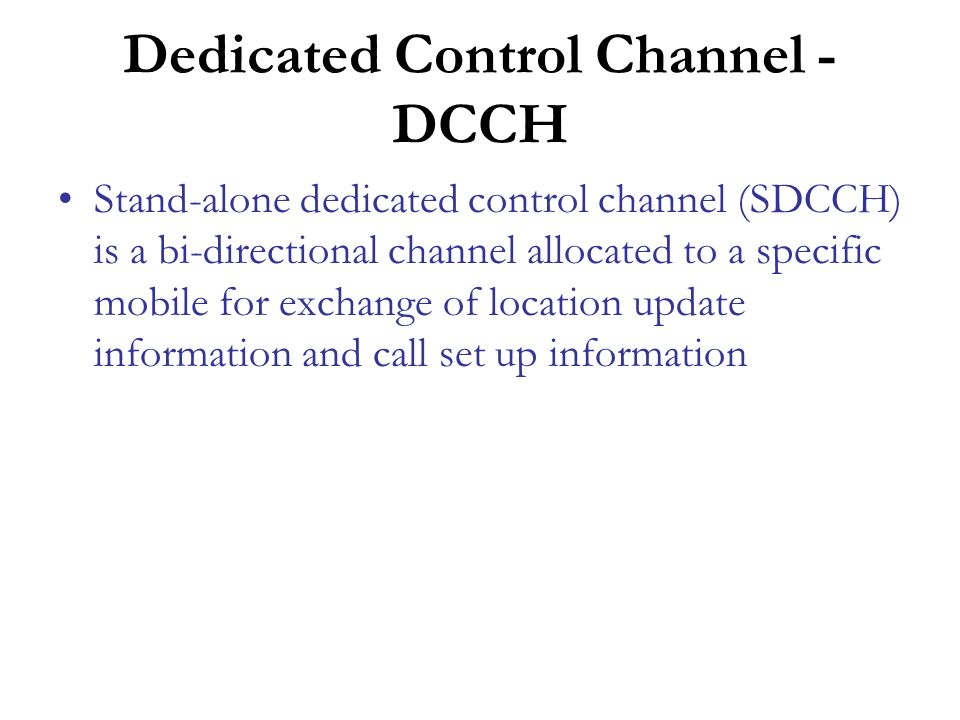 Dedicated Control Channel - DCCH