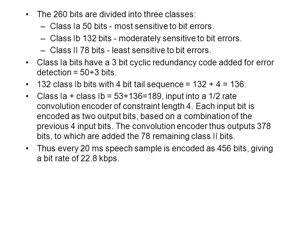 The 260 bits are divided into three classes: