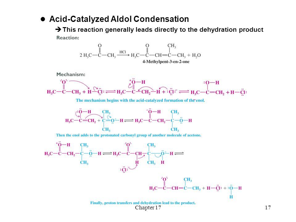 Chapter 17 Aldehydes And Ketones Ii Aldol Reactions Ppt