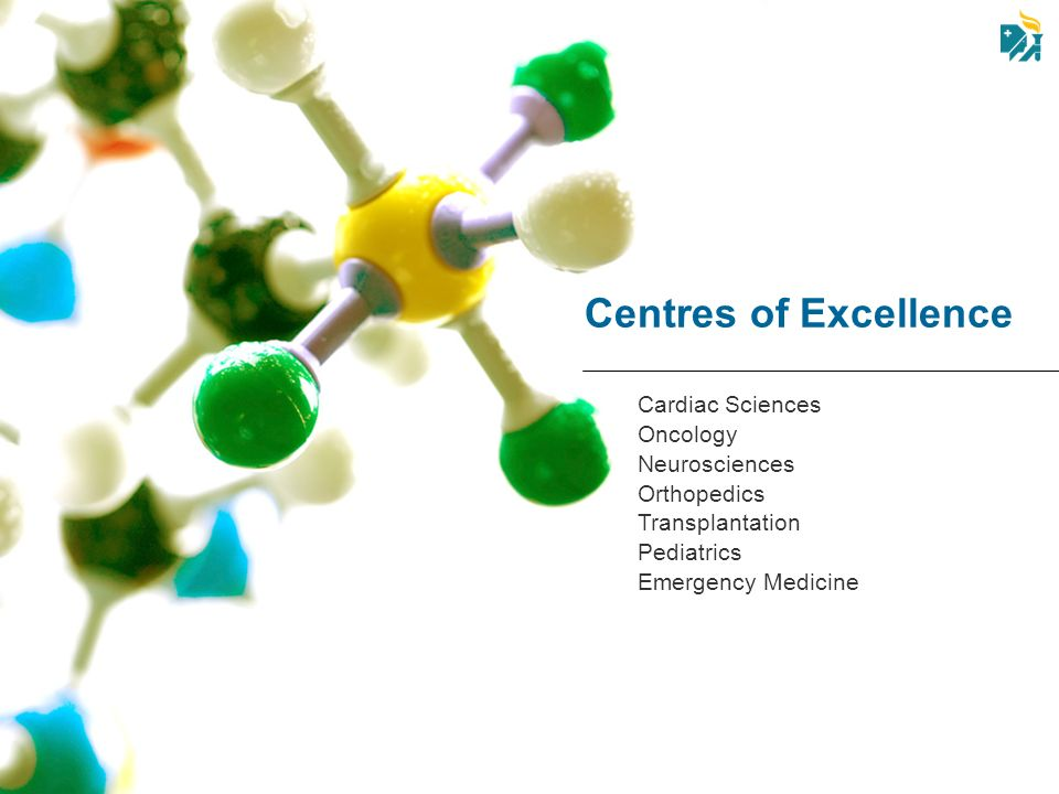 Centres of Excellence Cardiac Sciences Oncology Neurosciences
