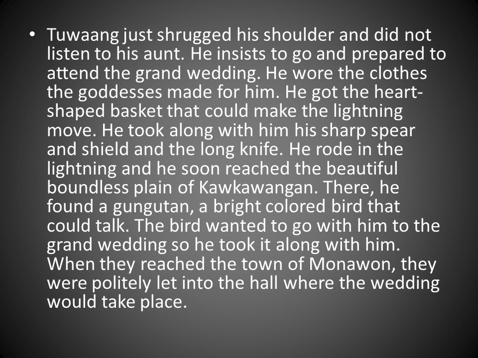 tuwaang attends a wedding lesson
