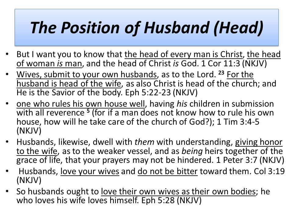 The husband is the head of the wife