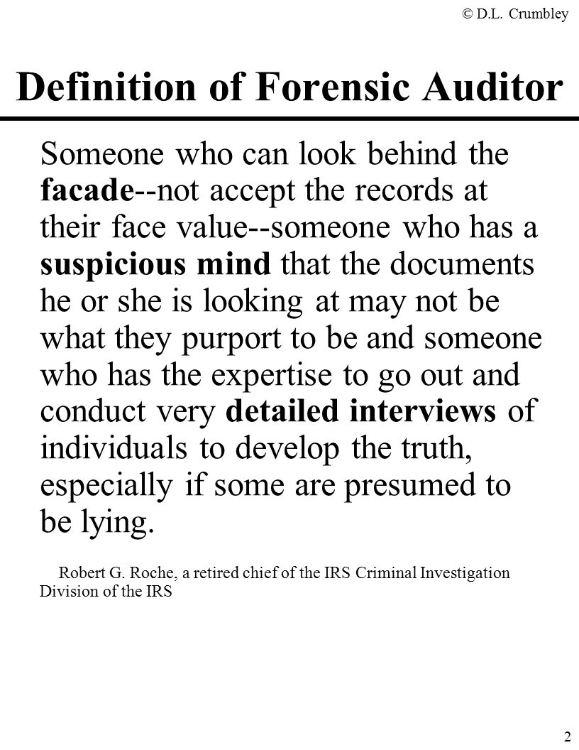 The Fraud Side of Forensic Accounting D. Larry Crumbley, CPA, Cr ...