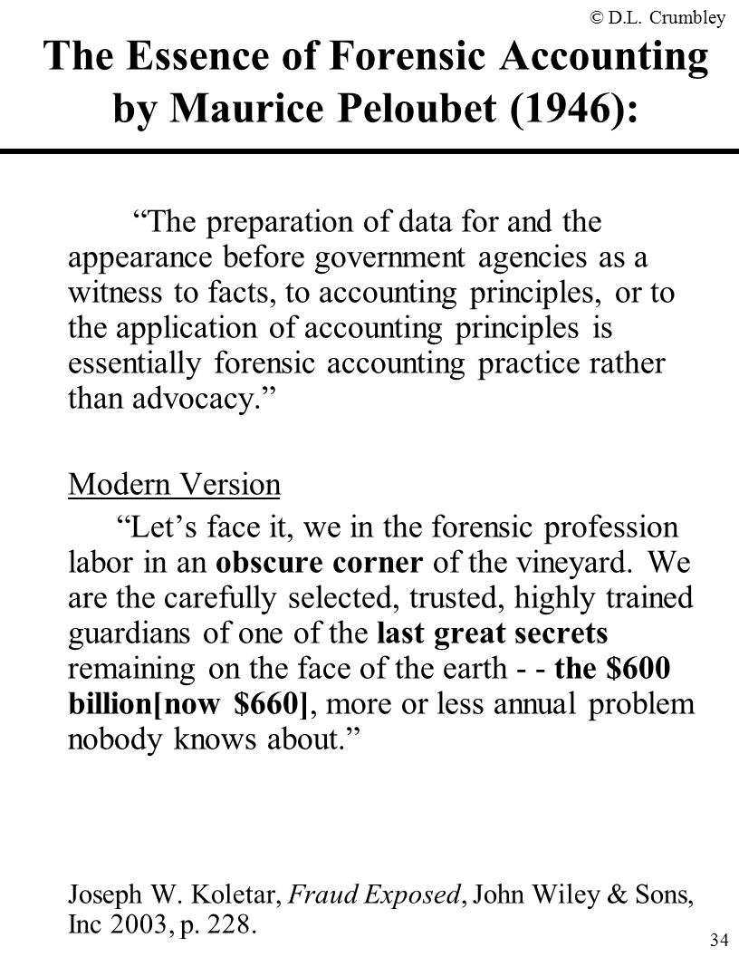 The fraud side of forensic accounting d larry crumbley cpa cr the essence of forensic accounting by maurice peloubet 1946 solutioingenieria Images
