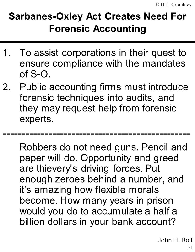 The fraud side of forensic accounting d larry crumbley cpa cr sarbanes oxley act creates need for forensic accounting solutioingenieria Images