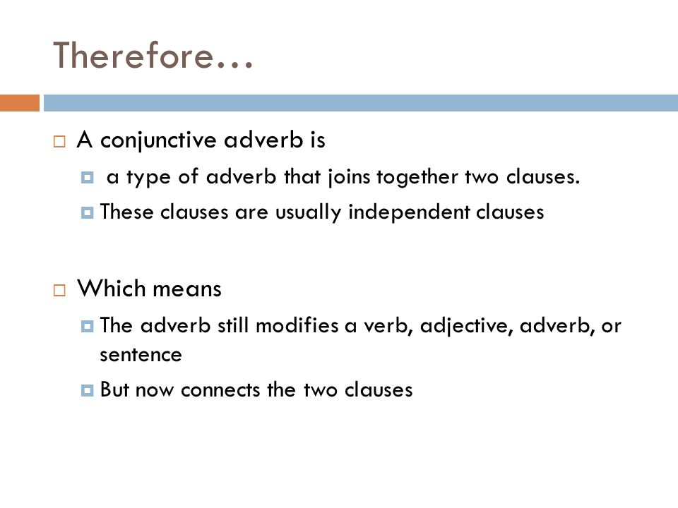Conjunctions And Conjunctive Adverbs Ppt Download