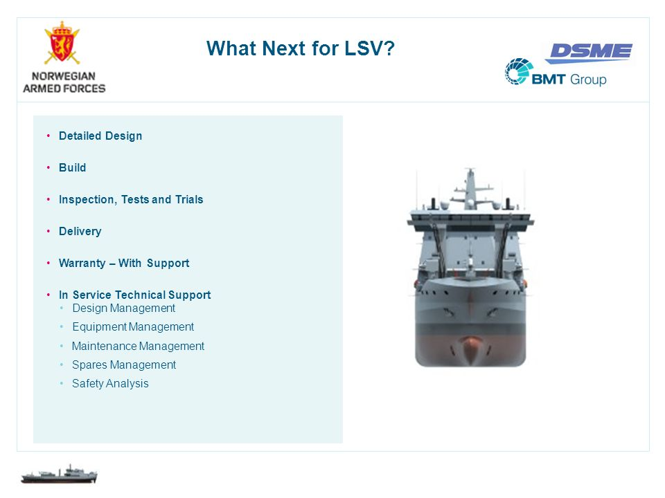 What Next for LSV Detailed Design Build Inspection, Tests and Trials