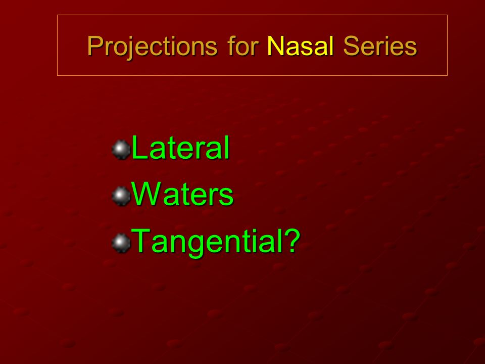 Projections for Nasal Series