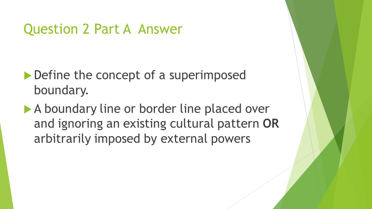 Question 2 Part A Answer Define the concept of a superimposed boundary.