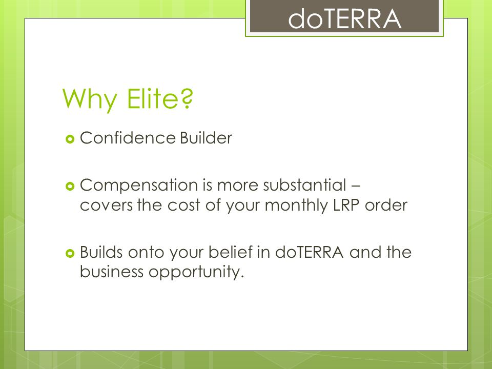 The Path To Elite What It Takes Ppt Video Online Download. Doterra Why Elite Confidence Builder. Worksheet. Silver Builder Worksheet At Clickcart.co