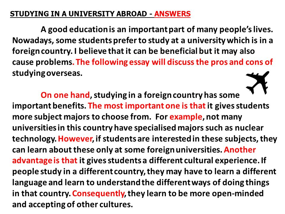 advantages and disadvantages of studying abroad essay Advantages nowadays, studying abroad brings people many advantages - advantages and disadvantages of studying abroad essay introduction first of all, it is.