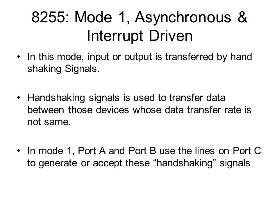 8255: Mode 1, Asynchronous & Interrupt Driven