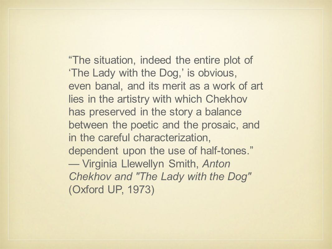 The lady with the dog: a summary of the story of Chekhov 43