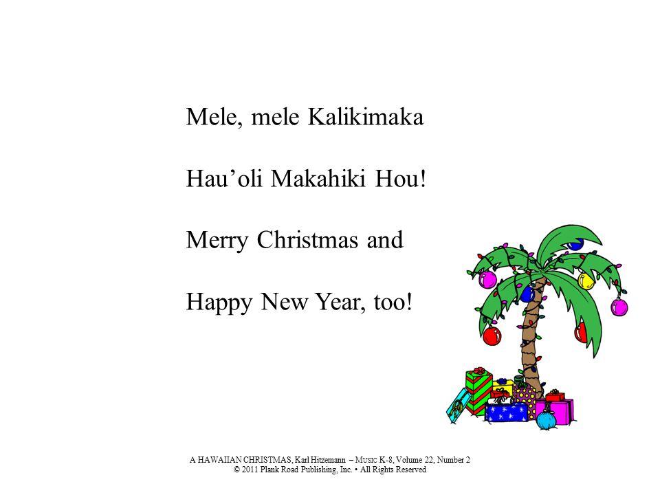 mele mele kalikimaka hauoli makahiki hou merry christmas and