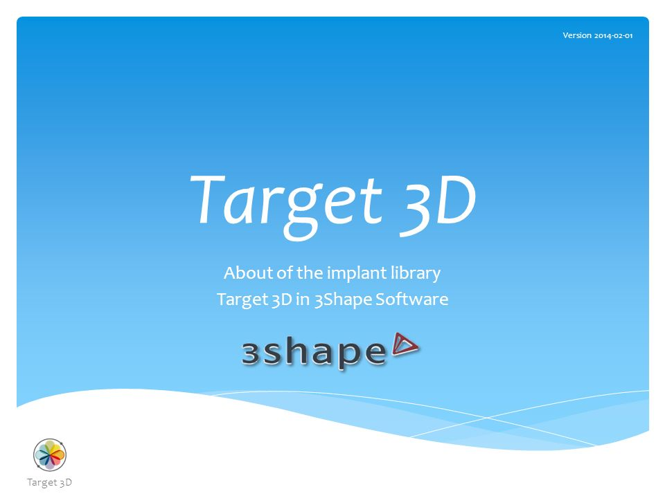 About of the implant library Target 3D in 3Shape Software