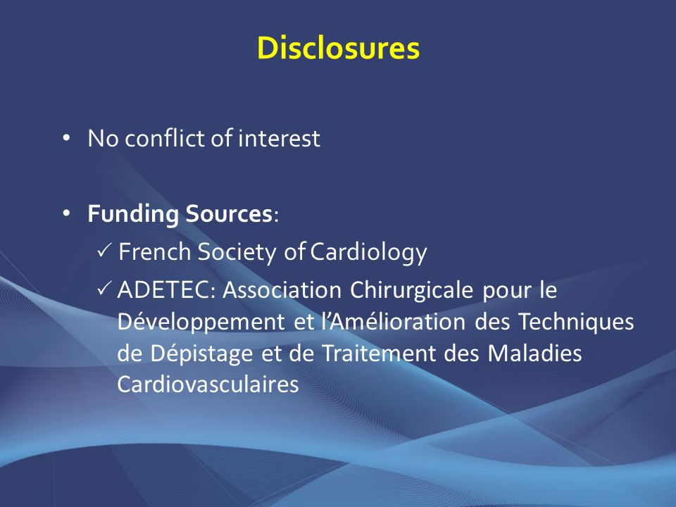 Disclosures No conflict of interest Funding Sources:
