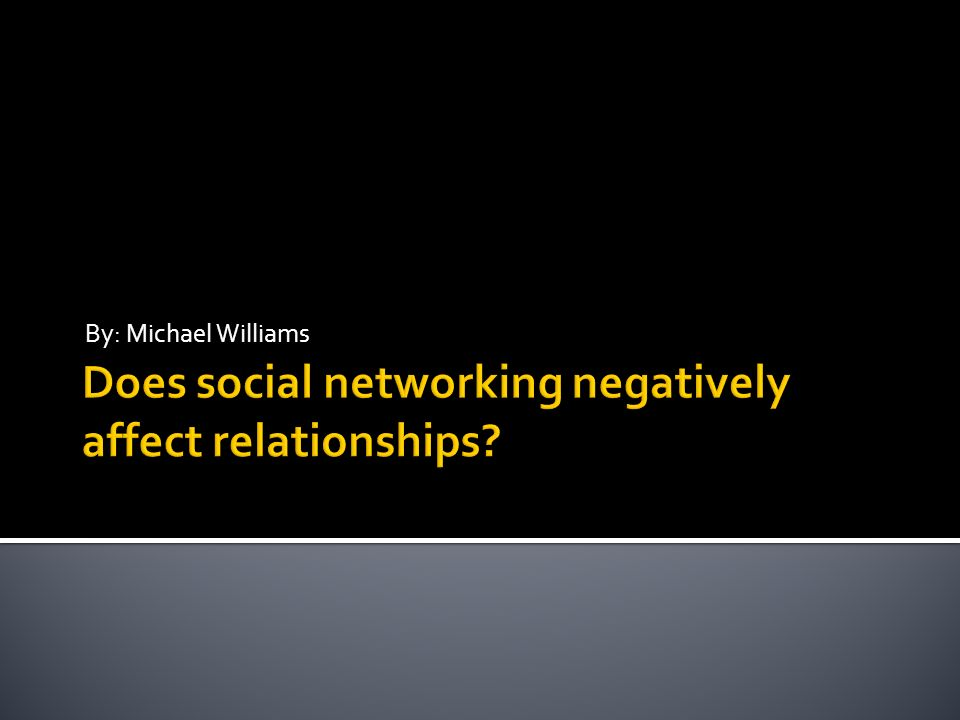 does social media affect relationships
