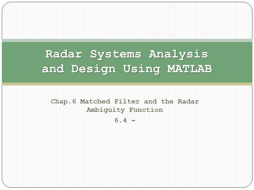 6 4 The Radar Ambiguity Function