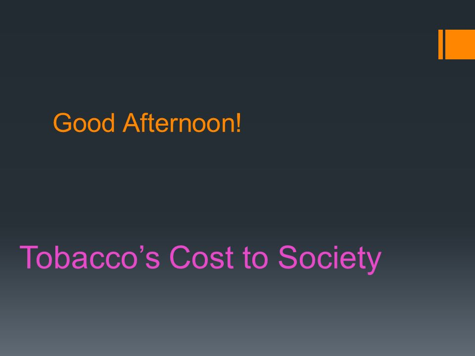 Tobacco's Cost to Society