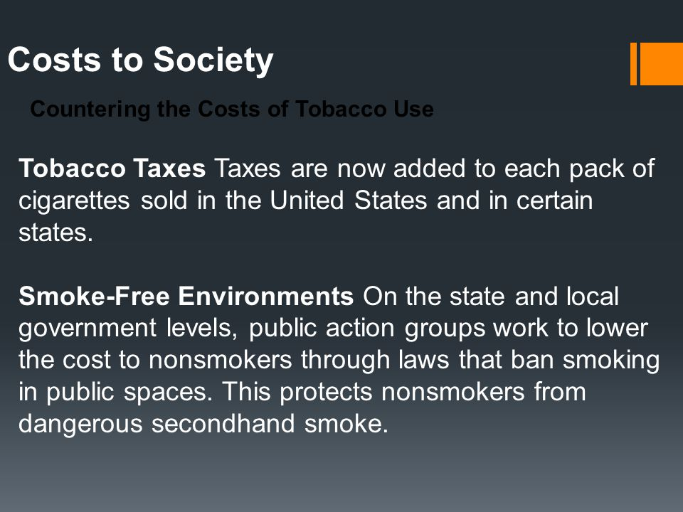 Costs to Society Countering the Costs of Tobacco Use.