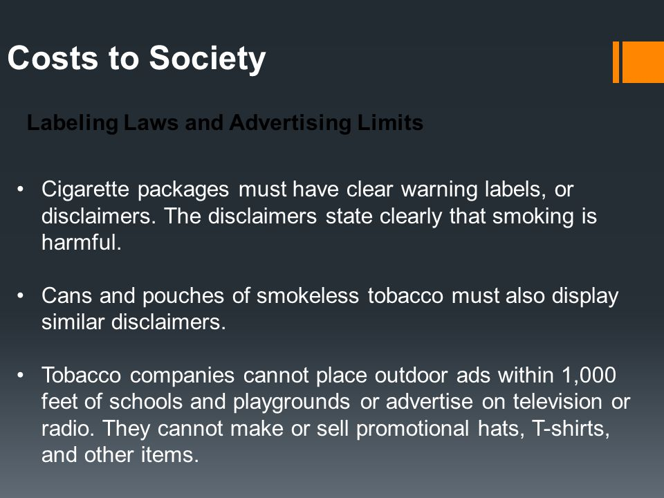 Costs to Society Labeling Laws and Advertising Limits