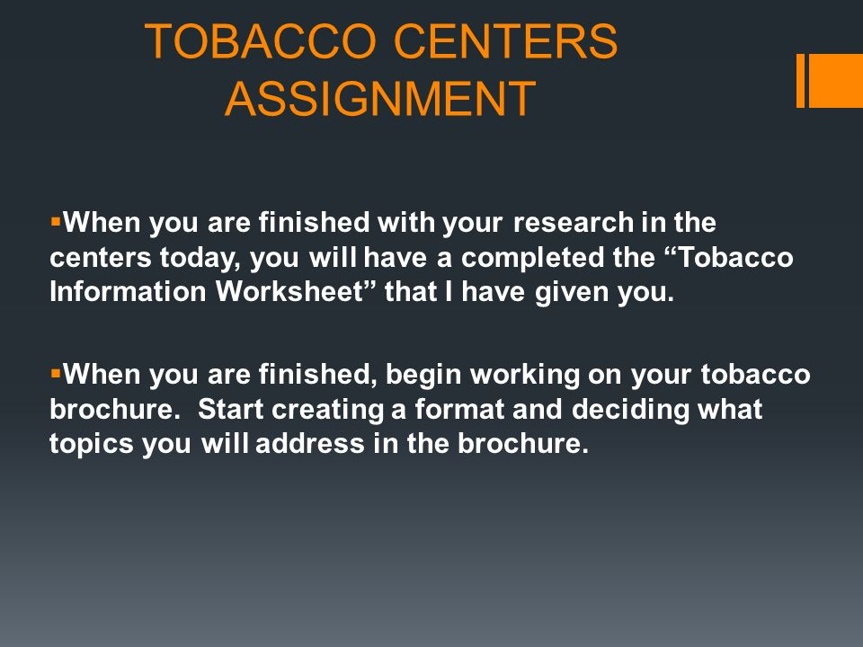 TOBACCO CENTERS ASSIGNMENT
