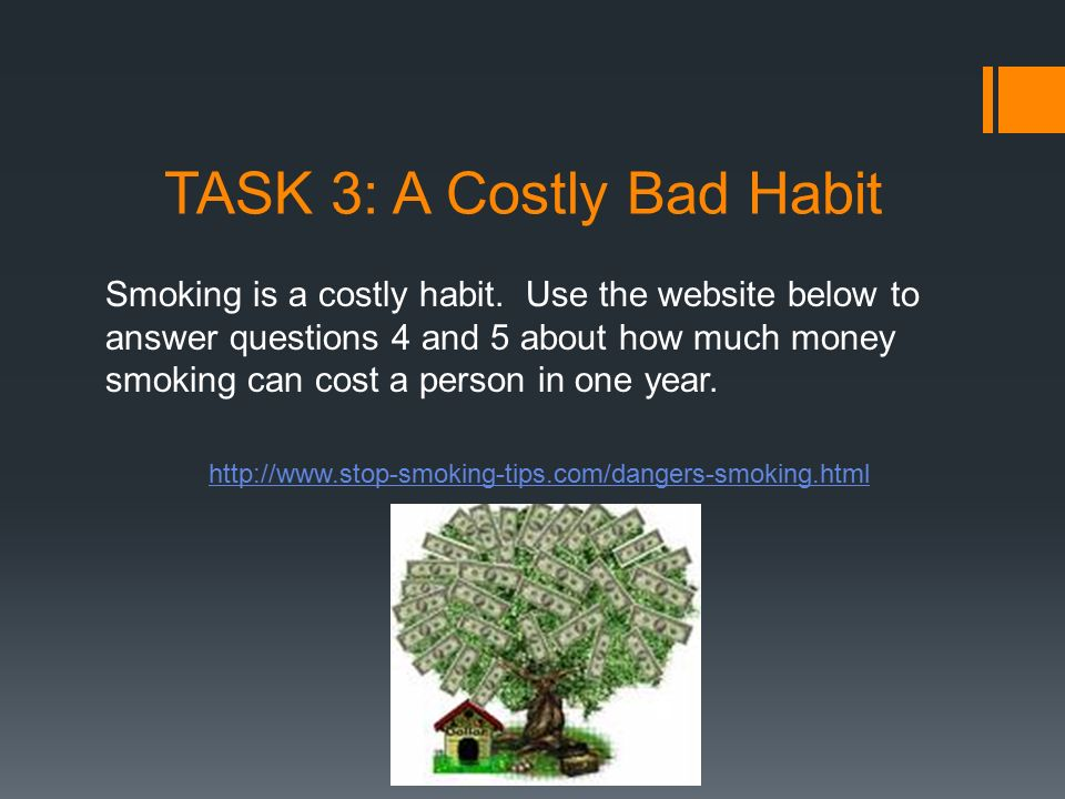 TASK 3: A Costly Bad Habit