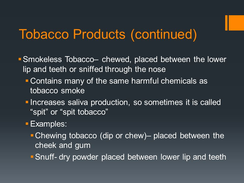 Tobacco Products (continued)