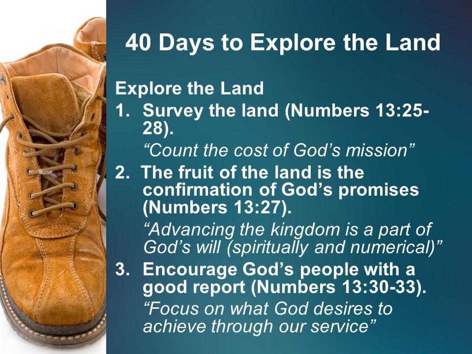 """40 Days to Explore the Land """"A Father's Day Message"""" Numbers 13: ppt"""